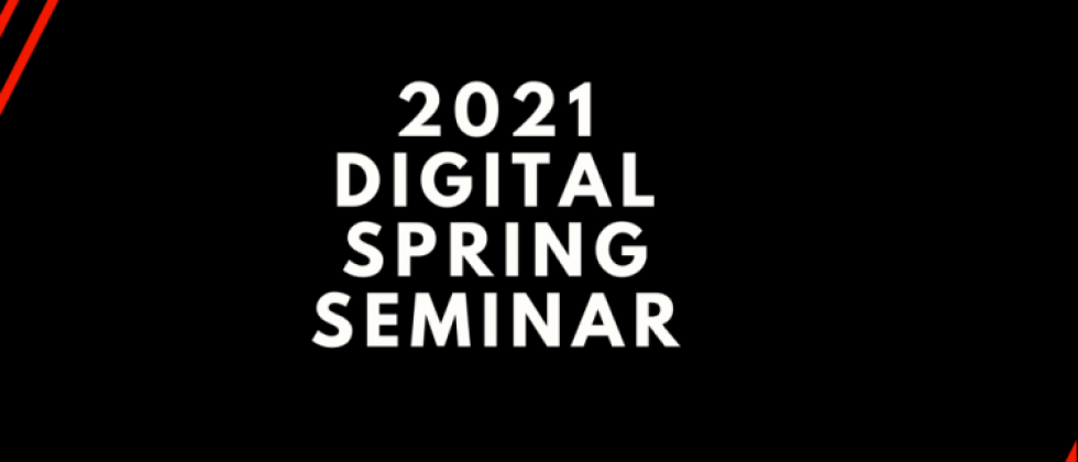 Registration NOW OPEN for the 2021 Digital Spring Seminar