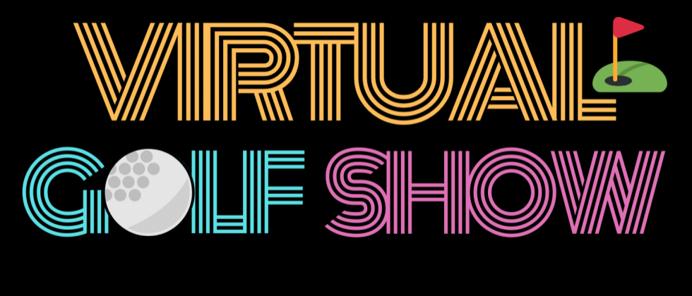 Virtual Golf Show Now Live